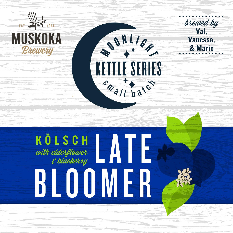 Muskoka Brewery's Moonlight Kettle Series Late Bloomer Kolsh with Elderflower & Blueberry by Val, Vanessa & Mario.