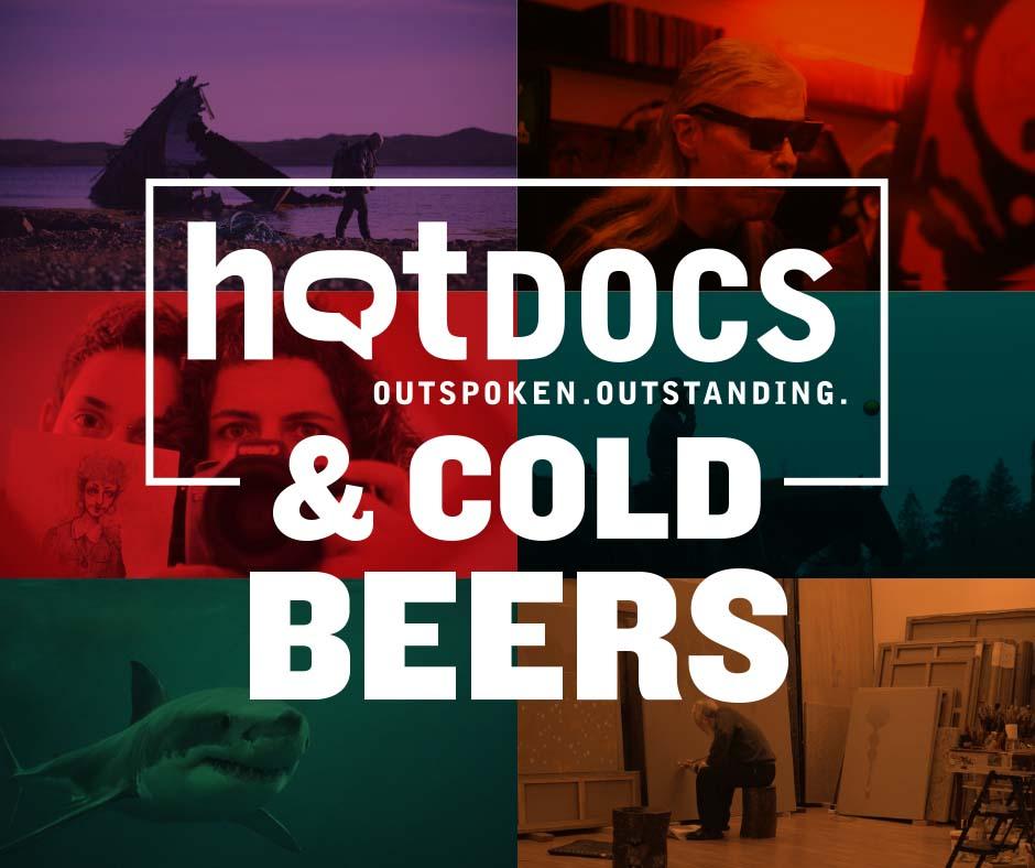 Hot Docs & Cold Beers